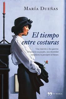 El tiempo entre costuras, de María Dueñas.