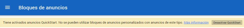 Mensaje de Google de incompatibilidad de anuncios personalizados con QuickStart