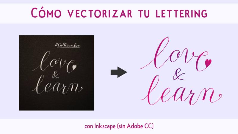 Cómo vectorizar lettering con Inkscape (sin Adobe CC)